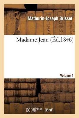 Madame Jean, Volume 1 - Litterature (Paperback)