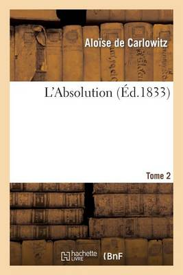 L'Absolution. Tome 2 - Litterature (Paperback)