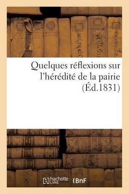 Quelques R�flexions Sur l'H�r�dit� de la Pairie - Sciences Sociales (Paperback)