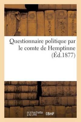 Questionnaire Politique Par Le Comte de Hemptinne - Sciences Sociales (Paperback)