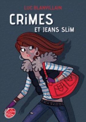 Crimes et jeans slim (Paperback)