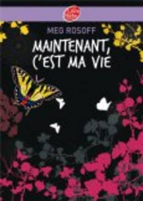 Maintenant, C'Est MA Vie (Paperback)
