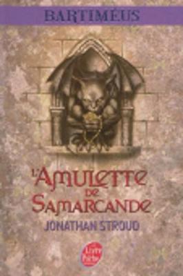 La Trilogie De Bartimeus Tome 1 - L'amulette De Samarcande (Paperback)