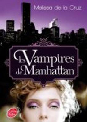 Les Vampires De Manhattan 1/Les Vampires De Manhattan (Paperback)