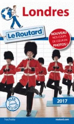 Guides du Routard Etranger: Le guide du routard de Londres 2017 (Paperback)