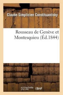 Rousseau de Gen�ve Et Montesquieu - Litterature (Paperback)