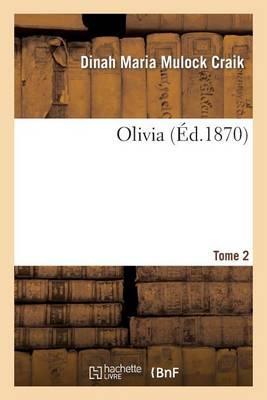 Olivia. Tome 2 (Paperback)