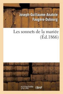 Les Sonnets de la Mari�e - Litterature (Paperback)