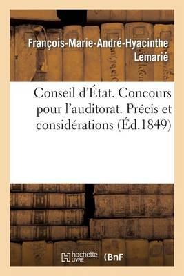Conseil d'�tat. Concours Pour l'Auditorat. Pr�cis Et Consid�rations - Sciences Sociales (Paperback)