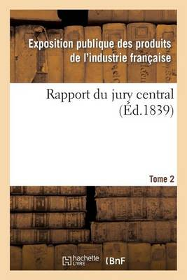 Rapport Du Jury Central. Tome 2 - Sciences (Paperback)