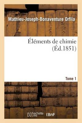 l ments de Chimie. Tome 1 - Sciences (Paperback)