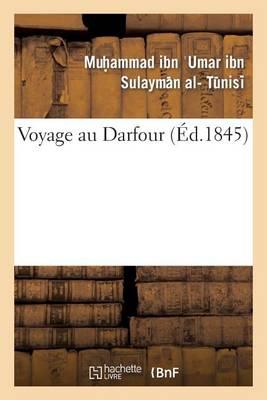 Voyage Au Darfour - Histoire (Paperback)
