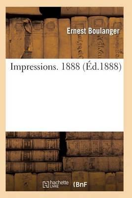 Impressions. 1888 - Sciences Sociales (Paperback)