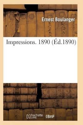 Impressions. 1890 - Sciences Sociales (Paperback)