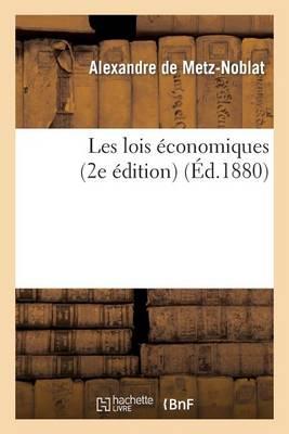 Les Lois �conomiques 2e �d. - Sciences Sociales (Paperback)