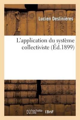 L'Application Du Systeme Collectiviste - Sciences Sociales (Paperback)