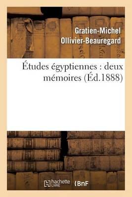 �tudes �gyptiennes: Deux M�moires - Histoire (Paperback)
