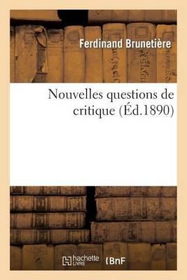 Nouvelles Questions de Critique - Litterature (Paperback)