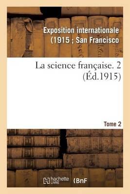 La Science Fran�aise. 2 - Histoire (Paperback)