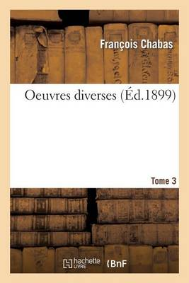 Oeuvres Diverses Tome 3 - Histoire (Paperback)