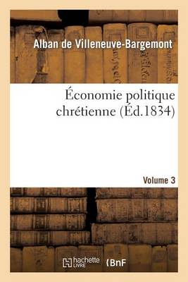 conomie Politique Chr tienne [volume 2] - Sciences Sociales (Paperback)
