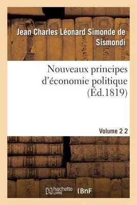 Nouveaux Principes d'�conomie Politique V2 - Sciences Sociales (Paperback)
