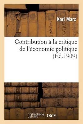 Contribution � La Critique de l'�conomie Politique - Sciences Sociales (Paperback)