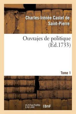 Ouvrajes de Politique. Tome 1 - Sciences Sociales (Paperback)