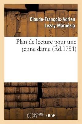 Plan de Lecture Pour Une Jeune Dame - Litterature (Paperback)