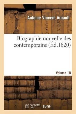 Biographie Nouvelle Des Contemporains Volume 18 - Histoire (Paperback)