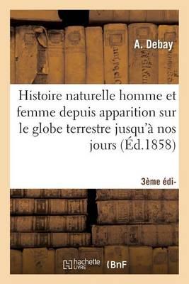 Histoire Naturelle de L'Homme Et de la Femme 3e Edition - Sciences (Paperback)