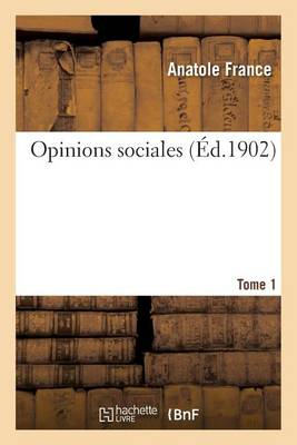 Opinions Sociales Tome 1 - Sciences Sociales (Paperback)