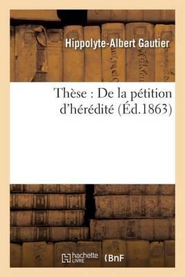Th�se: de la P�tition d'H�r�dit� - Sciences Sociales (Paperback)