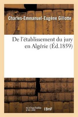 de l'�tablissement Du Jury En Alg�rie - Sciences Sociales (Paperback)