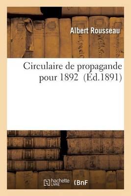 Circulaire de Propagande Pour 1892 - Sciences Sociales (Paperback)