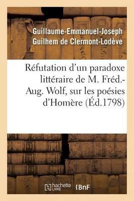R�futation d'Un Paradoxe Litt�raire, Sur Les Po�sies d'Hom�re - Litterature (Paperback)