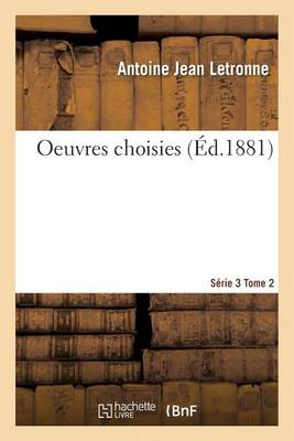 Oeuvres Choisies S�rie 3 Tome 2 - Histoire (Paperback)