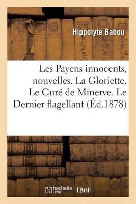Les Payens Innocents, Nouvelles - Litterature (Paperback)