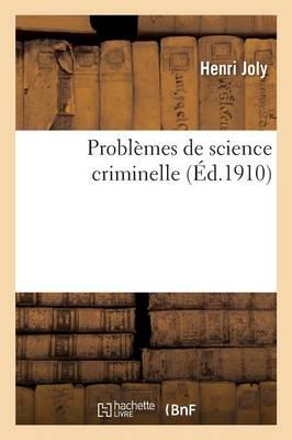 Probl�mes de Science Criminelle - Sciences Sociales (Paperback)