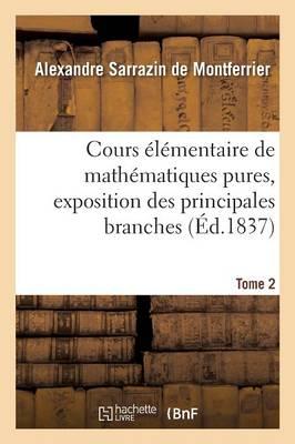 Cours �l�mentaire de Math�matiques Pures Tome 2 - Sciences (Paperback)