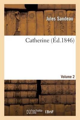 Catherine. Volume 2 - Litterature (Paperback)