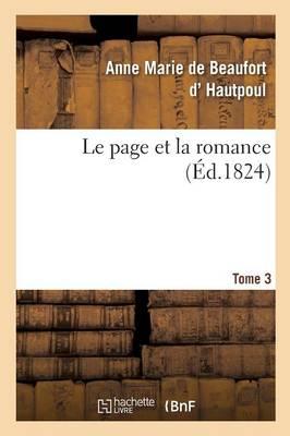 Le Page Et La Romance. Tome 3 - Litterature (Paperback)