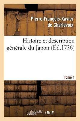 Histoire Description G�n�rale Du Japon Tome 1 - Histoire (Paperback)