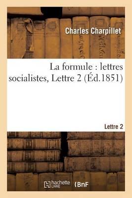 La Formule: Lettres Socialistes, Lettre 2 - Sciences Sociales (Paperback)
