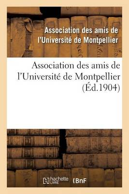 Association Des Amis de l'Universit� de Montpellier - Sciences Sociales (Paperback)