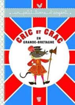 Un petit livre d'argent...: Cric et Crac en Grande-Bretagne (Paperback)