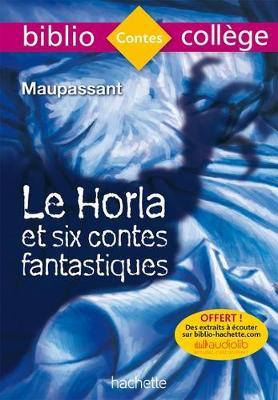 Le Horla et six contes fantastiques (Paperback)