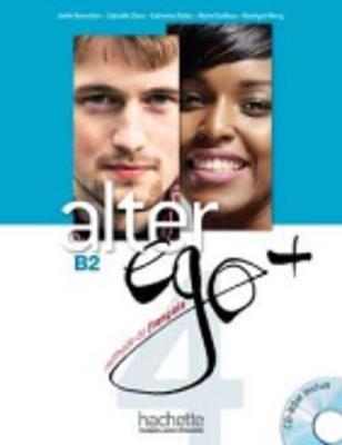 Alter Ego +: Livre de l'eleve + CD-ROM B2 (CD-ROM)