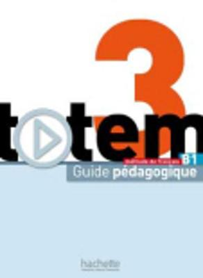 Totem: Guide pedagogique B1 (Paperback)