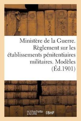 Bulletin Officiel Du Minist�re de la Guerre (Paperback)